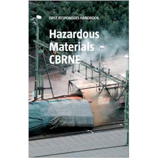 First responders handbook: Hazardous materials CBRNE